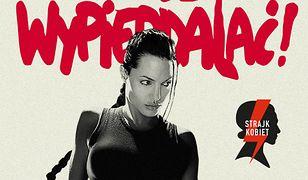 Lara Croft na plakacie promującym Strajk Kobiet
