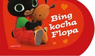 Bing kocha Flopa. Bing. Książeczki kartonowe