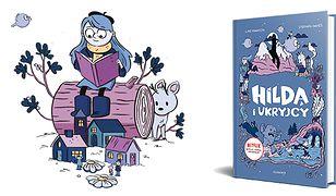 Hilda szuka przygód! Poznaj książkę z niezwykłą bohaterką komiksów i serialu Netfliksa