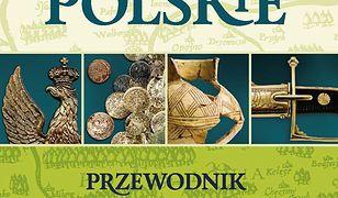 Skarby polskie. Przewodnik dla poszukiwaczy i hobbystów