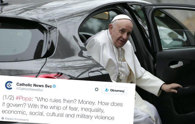 Papież Franciszek: światem rządzi pieniądz przy pomocy bicza strachu