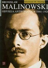 Ukazała się biografia Bronisława Malinowskiego