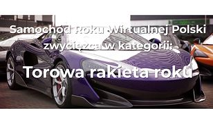 Samochód Roku Wirtualnej Polski 2018. Torowa Rakieta Roku: McLaren 600 LT