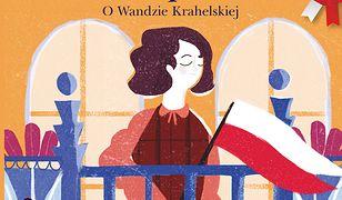 Wanda, bojowa panna. O Wandzie Krahelskiej