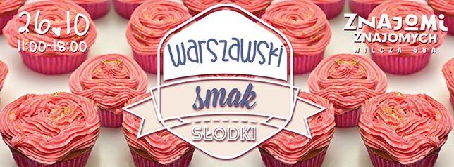 """Warszawski Smak """"SŁODKI"""""""