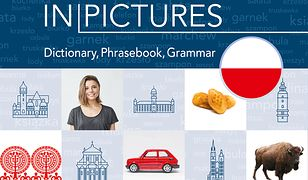 Polish in pictures/Polski w obrazkach. Słówka, rozmówki, gramatyka