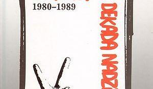 Nowa książka IPN o walce Solidarności z władzami PRL