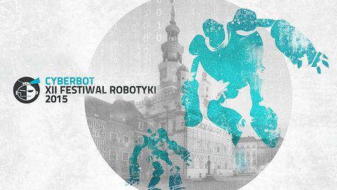 18 kwietnia Poznań zaprasza na Festiwal Robotyki Cyberbot