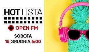 Muzyka gra, czyli Hot Lista Open FM w Telewizji WP!  W każdą sobotę o 6.00.