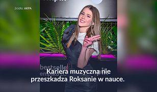 Roksana Węgiel nie rzuci nauki dla kariery