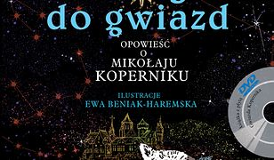 Droga do gwiazd. Opowieść o Mikołaju Koperniku