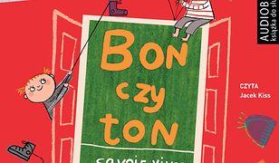 Bon czy ton. Savoir-vivre dla dzieci
