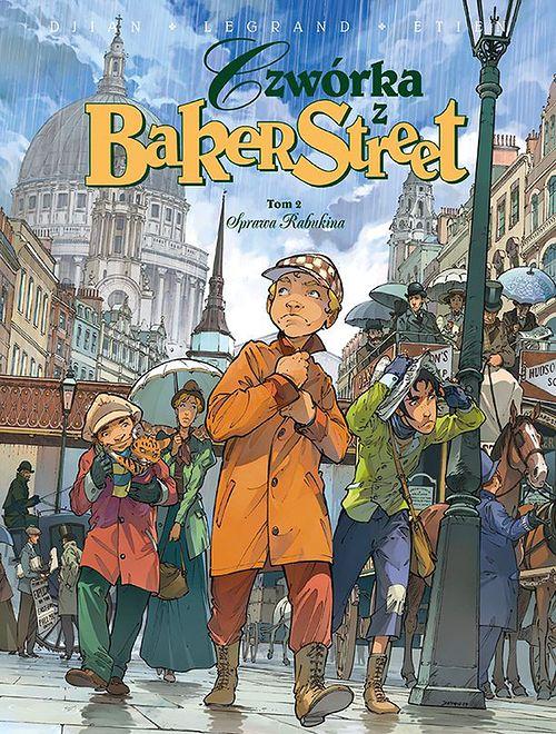 """""""Czwórka z Baker Street. Tom 2 – Sprawa Rabukina"""", Egmont 2019"""