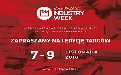 Innowacyjny przemysł w wielkiej skali. Ruszają Międzynarodowe Targi Innowacyjnych Rozwiązań Przemysłowych Warsaw Industry Week