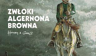 Comanche (#10). Zwłoki Algernona Browna