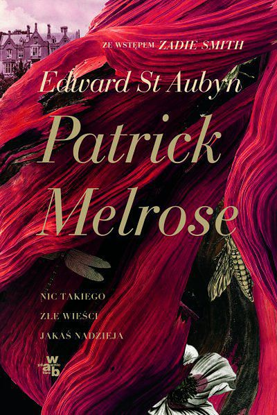 """Patrick Melrose"", Edward St. Aubyn – recenzja"
