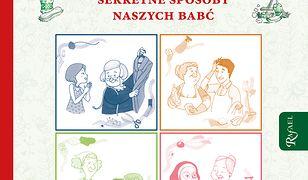 Księga porad domowych. Tradycyjne i sprawdzone sekretne sposoby naszych babć
