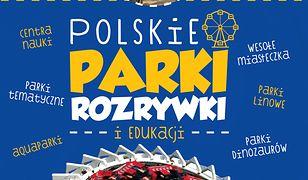 Polskie parki rozrywki i edukacji