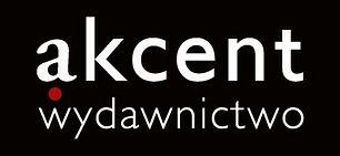 Wydawnictwo Akcent sięga po zagraniczne bestsellery wydawnicze i przenosi je na polski rynek książki