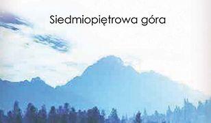 Siedmiopiętrowa góra /opr. tw./