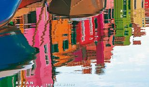 Kolor bez tajemnic. Kolor, kompozycja i ekspozycja w tworzeniu zywych zdjęć.