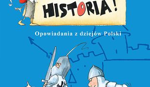 A to historia Opowiadania z dziejów Polski