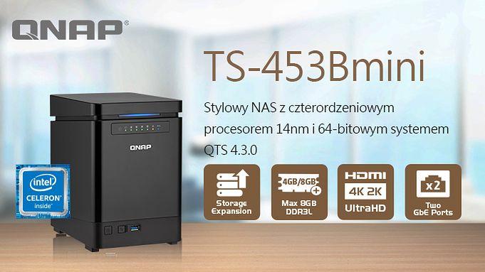 QNAP TS-453Bmini – elegancki NAS z czterordzeniowym CPU i wideo 4K