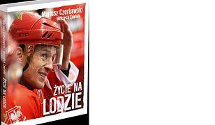 Mariusz Czerkawski: życie na lodzie i hokejowe podróże