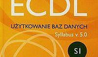 ECDL Użytkowanie baz danych Syllabus v. 5.0. SI