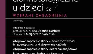 Nowoczesne leczenie dermatologiczne u dzieci cz. I. Wybrane zagadnienia. W gabinecie lekarza specjalisty.