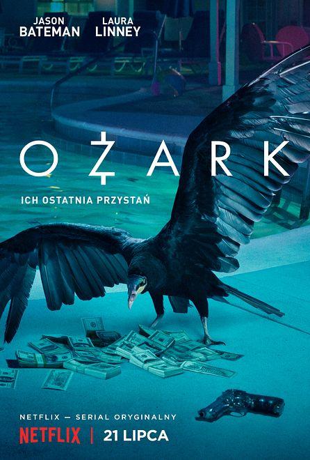 """""""Ozark""""; widzieliśmy najnowszą produkcję Netfliksa. [RECENZJA]"""