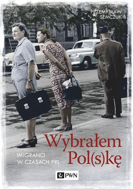 Autor opisał prawdziwe historie imigrantów w czasach PRLu