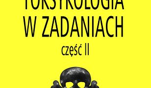 Toksykologia w zadaniach, cz. II