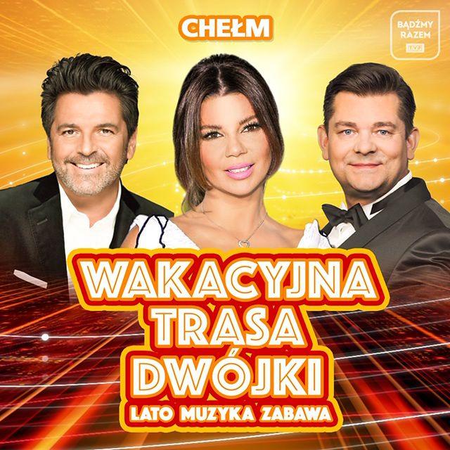 """Koncert """"Wakacyjnej Trasy Dwójki"""" w Chełmie"""