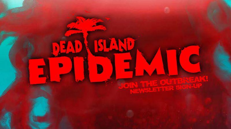 Deep Silver zapowiada Dead Island: Epidemic