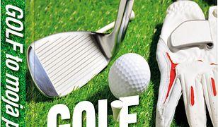 Golf moja pasja. Podróże z golfem w tle