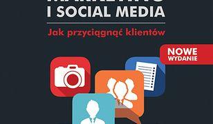 Content marketing i social media. Jak przyciągnąć klientów