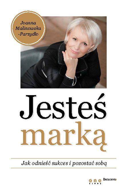 ''Marki osobiste. Galeria premium'' - fragment książki ''Jesteś marką''
