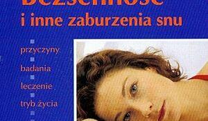 Bezsenność i inne zaburzenia snu