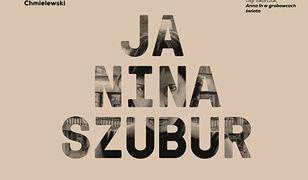 Ja, Nina Szubur