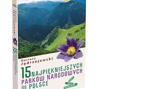 Najpiękniejsze parki narodowe w Polsce