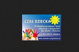 III Międzynarodowe Targi Zabawek i Artykułów dla Matki i Dziecka CZAS DZIECKA