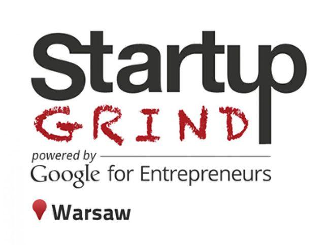 Rusza Startup Grind Warsaw