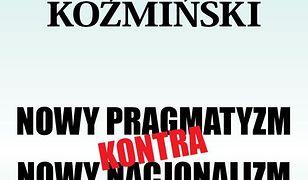 Nowy pragmatyzm kontra nowy nacjonalizm