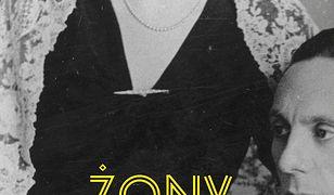 Żony nazistów. Kobiety kochające zbrodniarzy