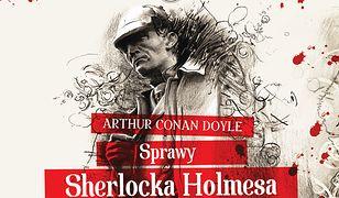 Sherlock Holmes (IX). Sprawy Sherlocka Holmesa