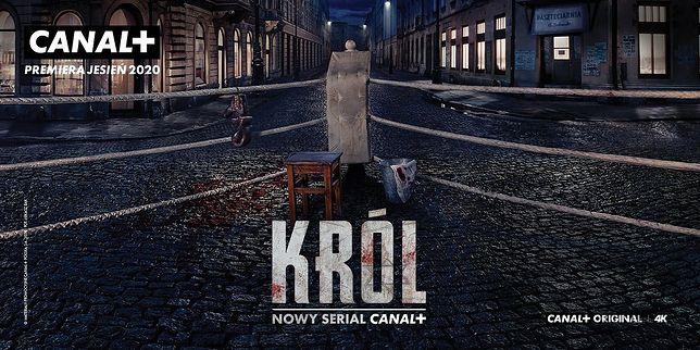 Nadchodzi KRÓL! CANAL+ przedstawia pierwszy teaser serialu