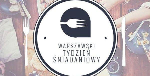 Rusza Warszawski Tydzień Śniadaniowy