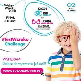 #TestWzrokuChallenge – Ty sprawdzasz wzrok, a dzieci dostają okulary