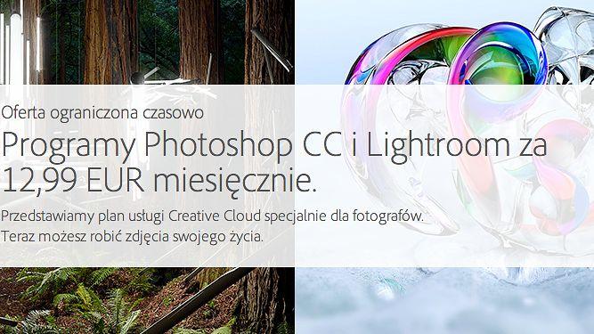 [Aktualizacja] Photoshop CC i Lightroom 5 na rok za 12,29 euro miesięcznie